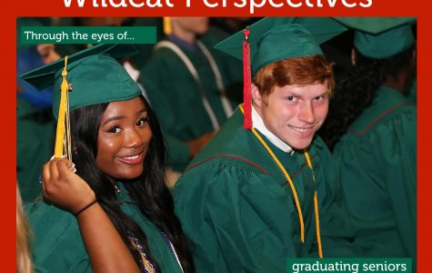 Wildcat perspectives: Through the eyes of graduating seniors